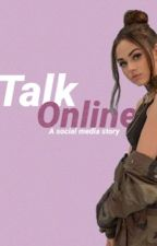 Talk online - s.m // social media story by maggiexhayes