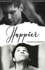 Happier [Dean&Cas] by FakeDaaGemma