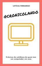 @Cronicolando by LetsFerrarezi
