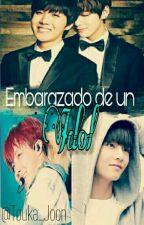 ♦Embarazado De Un Idol♦ [Vhope] by Touka_Joon