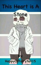 This Heart is a Stone [Science!Sans x College!Reader] by Sunsrae1516