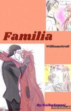 Familia (Grelliam) by SaikoSensei_
