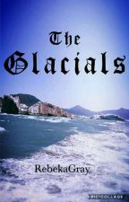 The Glacials by RebekaGray