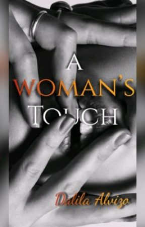 A Woman's Touch(Sample) by _daylaylay_16