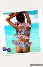 ?Je Suis Une Pute Qui Voudrais De Moi? by VictoriaDiaz371