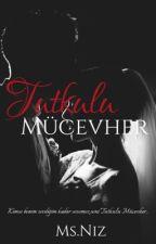 Tutkulu Mücevher by MsNiz93