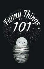 Funny Things 101 by OhOceans