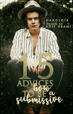 15 advices how to be a submissive [Larry Stylinson] || Texting by Haroldik