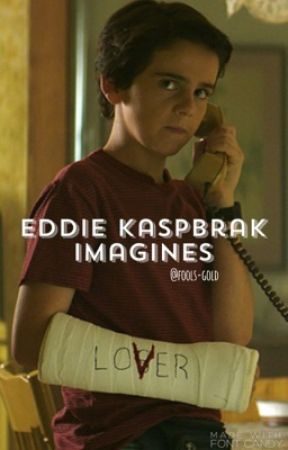 Eddie Kaspbrak Imagines by fools-gold-