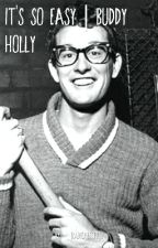 It's So Easy | Buddy Holly by RadicalCopper
