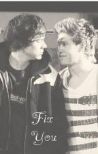 Fix you (Narry) by niallersprincess_2