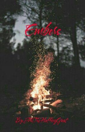 Embers  by DeadInsideGhost