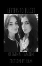 Letters to Juliet||Camren.  by clhl69