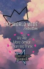 The World-Wide Selection Roleplay 》Discontinued  by DehFluffleNarwhal