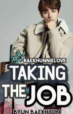 Taking The Job |Byun BaekHyun| EXO +18 TERMINADA by BaekHunnieLove