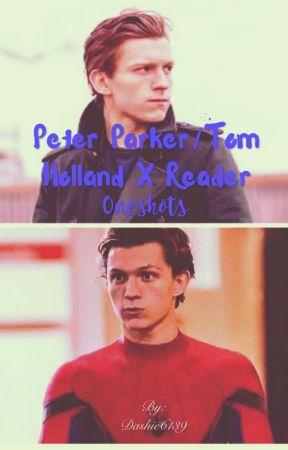 Peter Parker X Reader I Love You