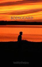 BODYGUARD by teddythejoy