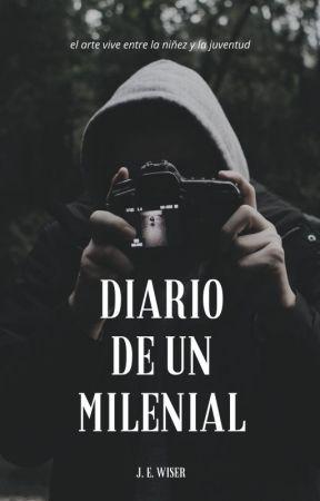 DIARIO DE UN MILENIAL by jewiser