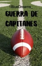 Guerra de capitanes (GDC)  by 1BlueDreams_