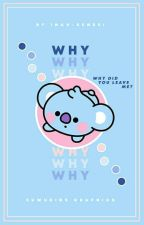 Why? | K. Namjoon ✔ by inah-sensei