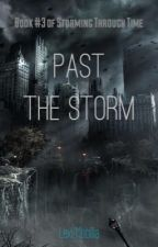 Past the Storm by Lexi_M343