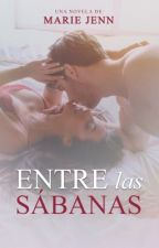 Entre las sábanas © | Sin editar by MarieJenn