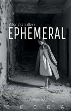 [AS] : Ephemeral by Deccaps