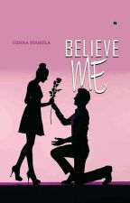 Believe Me by ochaaSweet