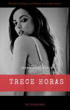 Trece Horas (Jerrie Thirlwards) by touchjade