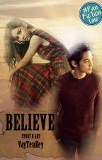 BELIEVE by VayTeuKey