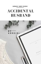accidental husband  by ASRgirl55l