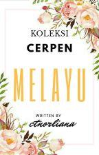 KOLEKSI CERPEN MELAYU by CtNorLiana