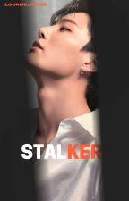 Stalker (COMPLETED) by lourdejisoos