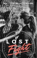 Lost Fight    A.S by Secretive_Dreamer
