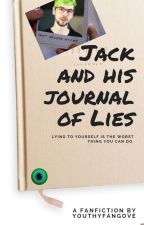 Jack and his Journal of Lies by TheFansOfTubers