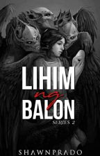 Lihim Ng Balon (Series 2 COMPLETED) by ShawnPrado