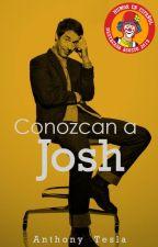Conozcan a Josh by AnthonyTesla