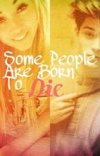 Some People Are Born To Die. by thehungerinourgames