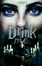 Drink Me/Bébeme/SeverusSnape by SoloPat