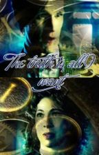The truth is all I want by beautiful_books101