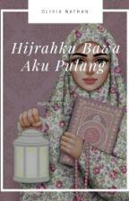 Hijrahku Bawa Aku Pulang by olivia_nathania