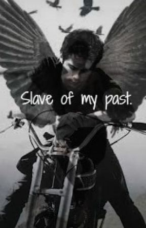 Slave of my past. by Girldrt