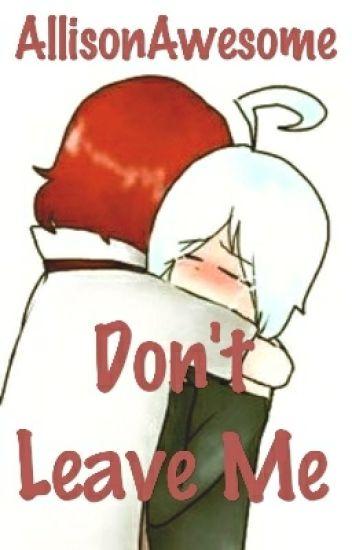 Don't Leave Me - Pikase