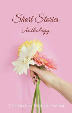 Short Stories and Poems Anthology by NicholeNeis