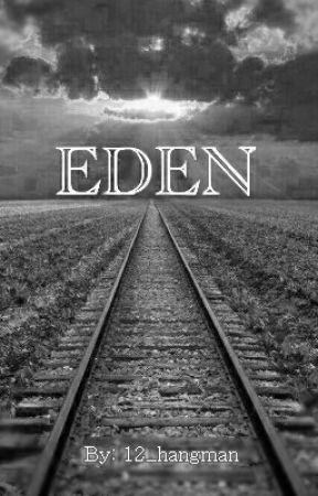 EDEN by 12_hangman