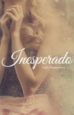Inesperado by Lady_Supernova
