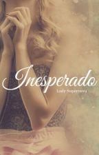 Inesperado by Lady_Supernova