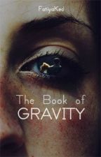 The Book Of Gravity by FatiyaKed