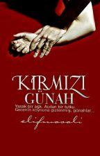 KIRMIZI GÜNAH (+18) by elifmasalii