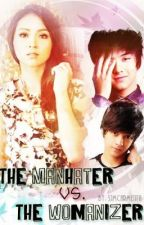 The Man Hater vs. The Womanizer by sjmcarmenta